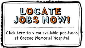 Positions Available at Greene Memorial Hospital